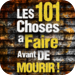 Les 101 choses à faire avant de mourir !