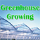 Greenhouse Growing - Growing Plants in Your Own Greenhouse